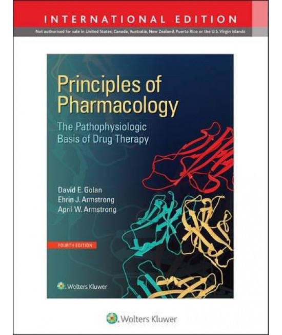 Principles of Pharmacology - The Pathophysiologic Basis of Drug Therapy (International Edition)