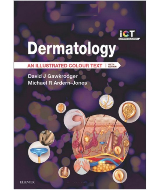 Dermatology - An Illustrated Colour Text, 6th edition