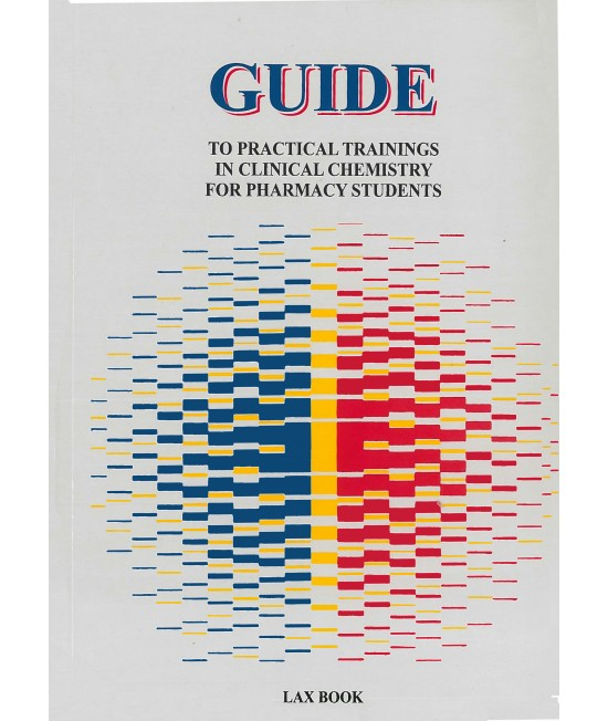 Guide to practical training in clinical chemistry for pharmacy students