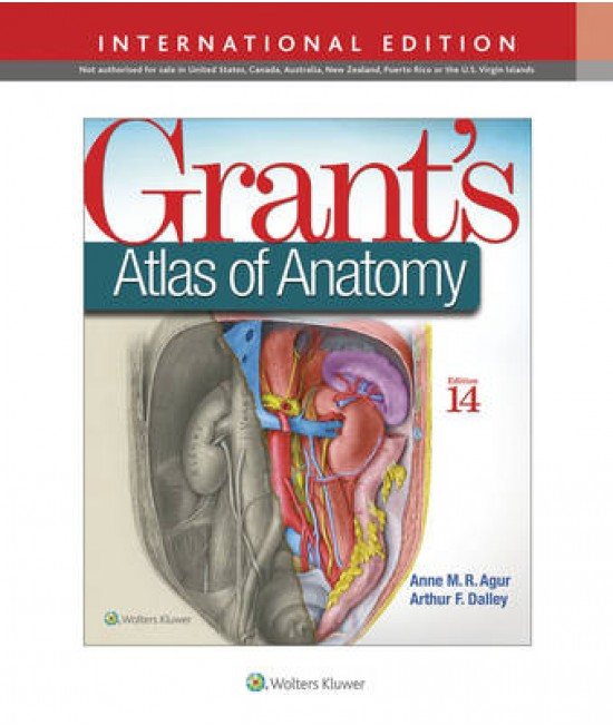 Grant's Atlas of Anatomy 14th edition, International Edition