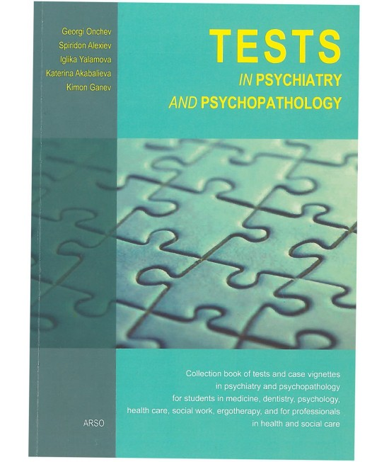 Tests in psychiatry and psychopathology